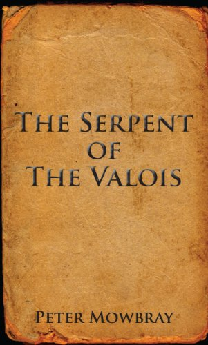 The Serpent of the Valois