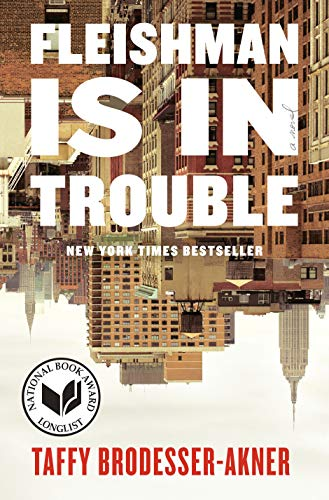 Fleishman Is in Trouble: A Novel (Toms Usa Online)