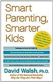Smart Parenting, Smarter Kids, David Walsh, 1439121176
