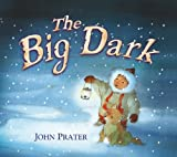 The Big Dark, John Prater, 0099487527