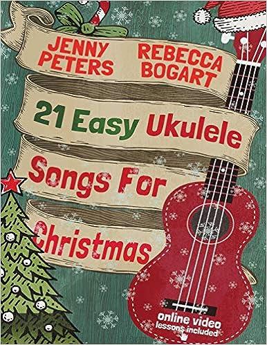 Amazon.com: 21 Easy Ukulele Songs For Christmas: Book + online video ...