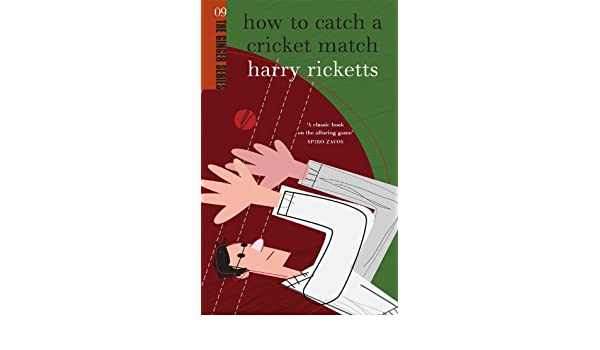 Amazon Com How To Catch A Cricket Match The Ginger Series