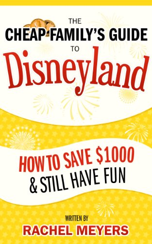 Buy cheap the cheap familys guide disneyland how save 1000 still have fun
