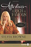 Afterlives of the Rich and Famous, Sylvia Browne, 0062017985