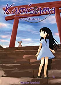 Kamisama : Au bout du chemin par Kotobuki