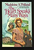 The Heart Speaks Many Ways, Madeleine A. Polland, 0385284063