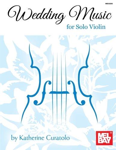 (Wedding Music for Solo Violin)