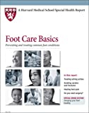 img - for Harvard Medical School Foot Care Basics: Preventing and treating common foot conditions book / textbook / text book