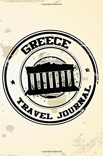 greece-travel-journal-blank-travel-notebook-6x9-108-lined-pages-soft-cover-blank-travel-journal-travel-journals-to-write-in-travel-stamp