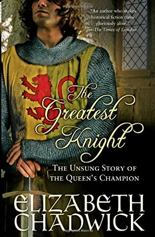 The Greatest Knight: The Unsung Story of the Queen's Champion (A Place Beyond Courage)