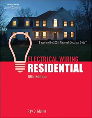 Electrical Wiring Residential Ray C Mullin 9781418050955 Amazon