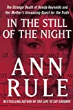 In the Still of the Night: The Strange Death of Ronda Reynolds and Her Mother's Unceasing Quest for the Truth (Thorndike Press Large Print Basic)