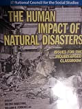img - for The Human Impact of Natural Disasters (Issues for the Inquiry Based Classroom) book / textbook / text book