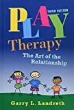 img - for Play Therapy: The Art of the Relationship (Volume 2) book / textbook / text book