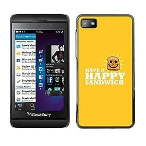 All Phone Most Case / Oferta Especial Duro Teléfono Inteligente PC Cáscara Funda Cubierta de proteccion Caso / Hard Case Blackberry Z10 // Happy Sandwich - Funny Lol