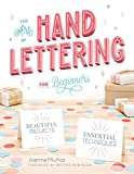 The Art of Hand Lettering for Beginners: Beautiful