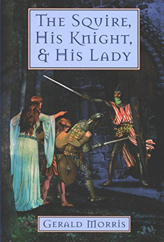 The Squire, His Knight, and His Lady (The Squire's Tales Book 2)