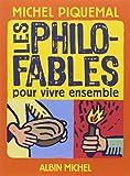 img - for Les Philo-Fables Pour Vivre Ensemble (French Edition) book / textbook / text book