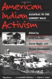 img - for American Indian Activism: ALCATRAZ TO THE LONGEST WALK book / textbook / text book