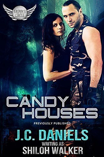 Candy Houses (Grimm's Circle Book 1) by [Walker, Shiloh, Daniels, J.C.]