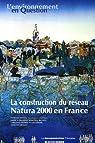 La construction du réseau Natura 2000 en France : Une politique européenne de conservation de la biodiversité à l'épreuve du terrain par Deverre