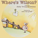 Where's Wilson? (Evie and Knox Stories Book 2)