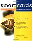Smart Cards, Henry Dreifus and J. Thomas Monk, 0471157481