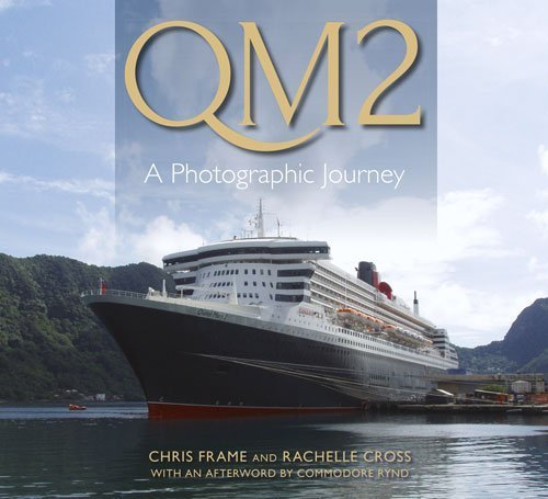 QM2: A Photographic Journey by Chris Frame (2014-09-01) por Chris Frame;Rachelle Cross
