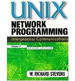 [(UNIX Network Programming: v. 2: Interprocess Communications )] [Author: W. Richard Stevens] [Mar-2012]