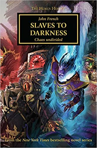 Slaves to Darkness (The Horus Heresy): John French: 9781784968595