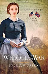 Wedded to War (Heroines Behind the Lines)