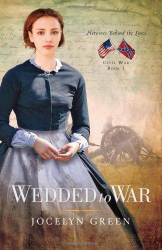 Download Wedded to War (Heroines Behind the Lines) pdf epub