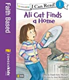 img - for Ali Cat Finds a Home (I Can Read! / Ali Cat Series) book / textbook / text book