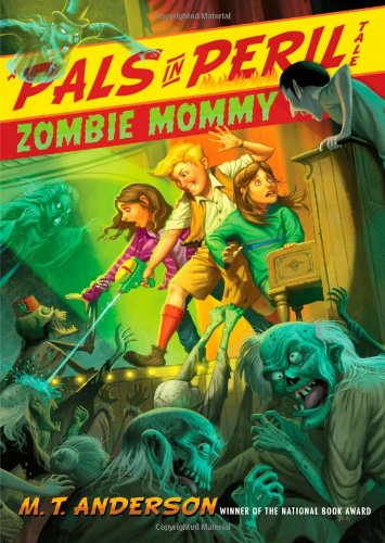 Zombie Mommy (A Pals in Peril Tale) ()