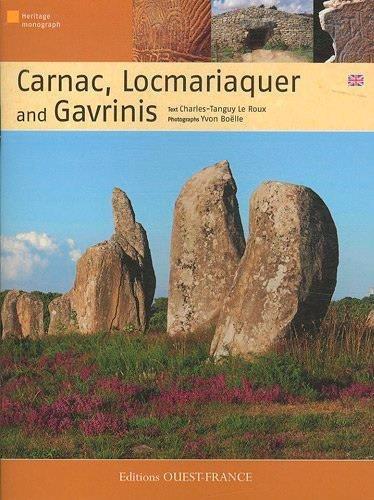 Carnac, Locmariaquer and Gavrinis