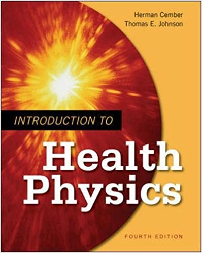 Introduction to health physics fourth edition herman cember introduction to health physics fourth edition 4th edition fandeluxe Images