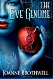 The Eve Genome, Joanne Brothwell, 1492760161