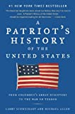 A Patriot's History of the United States, Larry Schweikart and Michael Patrick Allen, 1595230327