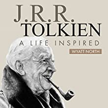 J.R.R. Tolkien: A Life Inspired Audiobook by Wyatt North Narrated by David Glass