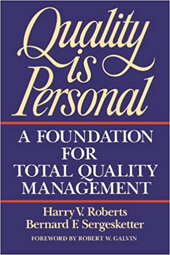 Quality Is Personal A Foundation For Total Management Harry V Roberts Bernard F Sergesketter 9780029266250 Amazon Books