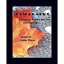 Tamaracks: Canadian Poetry in the 21st Century