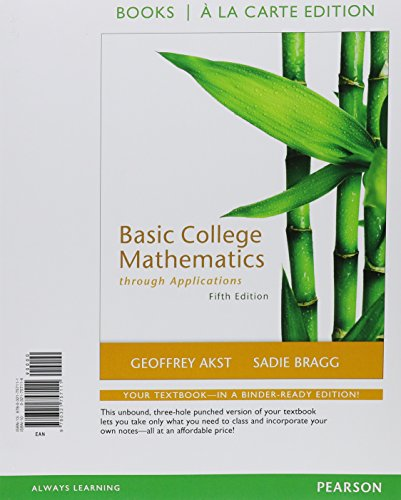 Basic College Mathematics through Applications, a la Carte Edition (5th Edition)