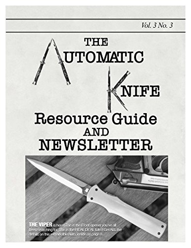 The Automatic Knife Resource Guide and Newsletter Vol 3 No. 3