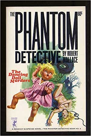 The Phantom Detective Number 2, The Dancing Doll Murders