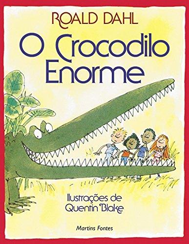 O Crocodilo Enorme