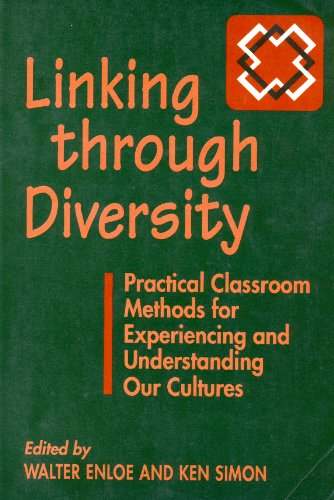 Linking Through Diversity: Practical Classroom Activities for Experiencing and Understanding Our Cultures