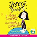 Two Penny Dreadful Stories: Penny Dreadful is a Complete Catastrophe/Penny Dreadful is a Magnet for Disaster Audiobook by Joanna Nadin Narrated by Jane McDowell