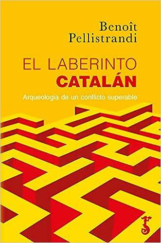 El Laberinto Catalán: Amazon.es: Pellistrandi, Benoît: Libros