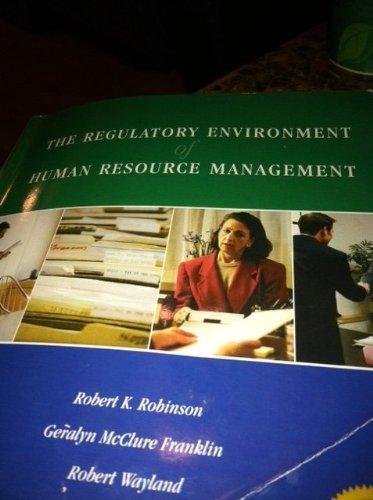 The Regulatory Environment of Human Resource Management