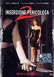 Inserzione Pericolosa 2 by kristen miller